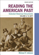 Reading The American Past Selected Historical Documents Volume 1 To 1877 Book PDF