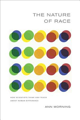 The Nature of Race PDF
