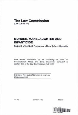 Murder  Manslaughter and Infanticide