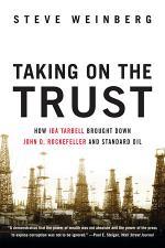 Taking on the Trust: The Epic Battle of Ida Tarbell and John D. Rockefeller