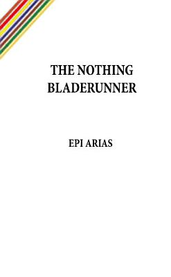 The Nothing Bladerunner