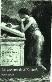 Les graveurs du xix siècle: guide de l'amateur d'estampes modernes, Volume7