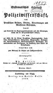 Systematisones lehrbuch der polizei-wissenschaft, nach preussischen gesetzen, edicten, verordnungen und ministerial-rescripten ...
