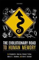 The Evolutionary Road to Human Memory PDF