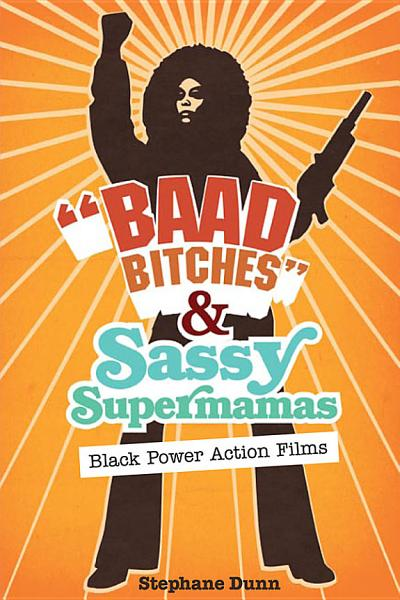 Baad Bitches  and Sassy Supermamas
