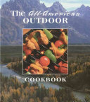 The All American Outdoor Cookbook