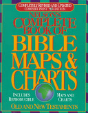 Nelson s Complete Book of Bible Maps   Charts