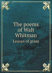 The poems of Walt Whitman