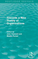 Routledge Revivals  Towards a New Theory of Organizations  1994  PDF