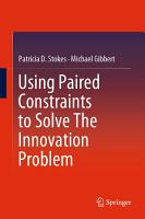 Using Paired Constraints to Solve The Innovation Problem PDF