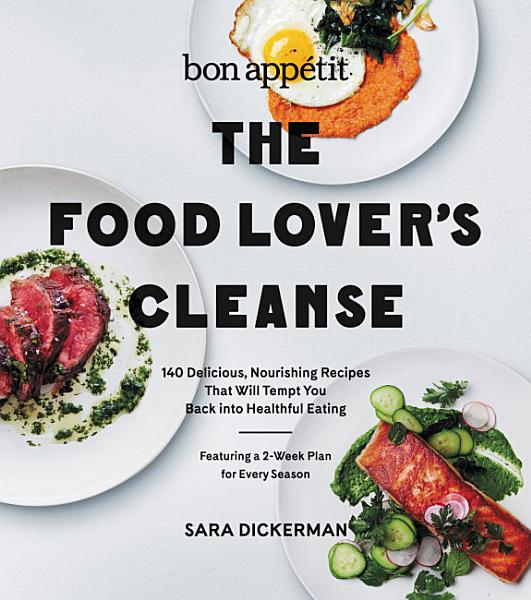 Bon Appetit  The Food Lover s Cleanse