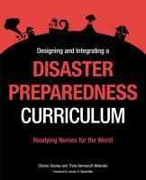 Designing and Integrating a Disaster Preparedness Curriculum PDF