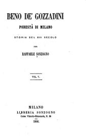 Beno de' Gozzadini: podestà di Milano, Volumi 5-7