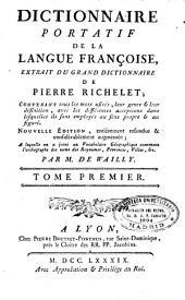 Dictionnaire portatif de la langue françoise: extrait du grand dictionnaire de Pierre Richelet ...