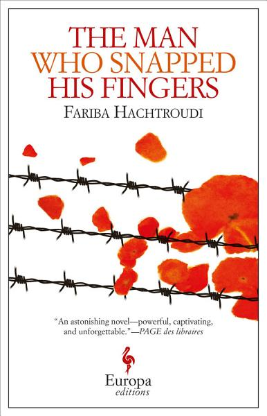 Download The Man Who Snapped His Fingers Book
