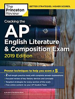 Cracking the AP English Literature   Composition Exam  2019 Edition Book