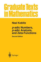 p-adic Numbers, p-adic Analysis, and Zeta-Functions: Edition 2