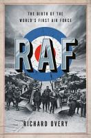 RAF  The Birth of the World s First Air Force PDF