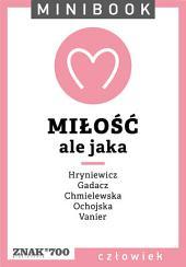 Miłość [ale jaka]. Minibook
