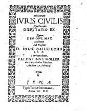 Selectiorum iuris civilis quaestionum disputatio ..: Disp. VIII.