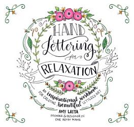 Hand Lettering For Relaxation Book PDF