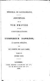 Mémorial de Sainte Hélène: journal de la vie privée et des conversations de l'Empereur Napoléon, à Sainte Hélène, Volume7