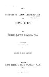 The Structure and Distribution of Coral Reefs