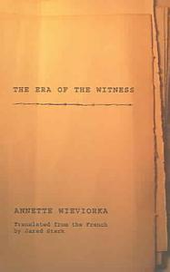 The Era of the Witness Book