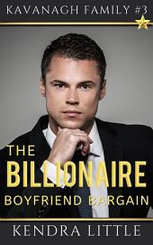The Billionaire Boyfriend Bargain: A Kavanagh Family Novel