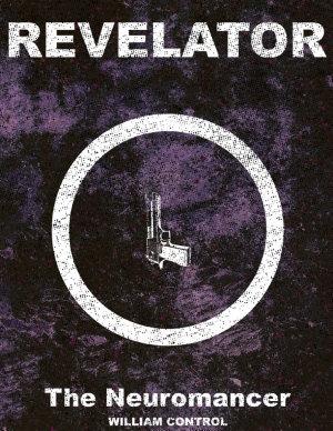 Revelator Book 1  The Neuromancer