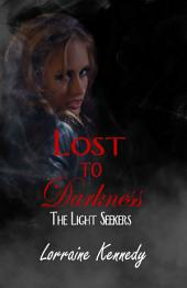 Lost to Darkness: A Vampire Romance
