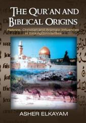 The Qur'an and Biblical Origins