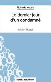Le dernier jour d'un condamné de Victor Hugo (Fiche de lecture): Analyse complète de l'oeuvre
