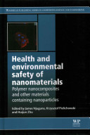 Health and Environmental Safety of Nanomaterials