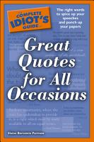 The Complete Idiot s Guide to Great Quotes for All Occasions PDF