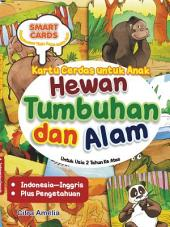 Kartu Cerdas untuk Anak; Hewan, Tumbuhan, dan Alam