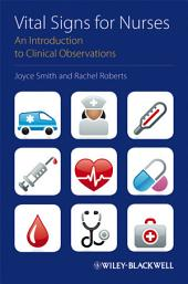 Vital Signs for Nurses: An Introduction to Clinical Observations