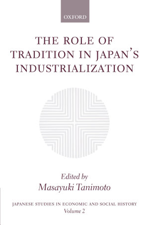 The Role of Tradition in Japan's Industrialization