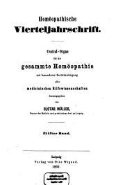 Homöopathische Vierteljahrschrift: Central-Organ für die gesammte Homöopathie mit besonderer Berücksichtigung aller medicinischen Hilfswissenschaften, Band 11