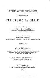 History of the Development of the Doctrine of the Person of Christ: Volume 2, Issue 3