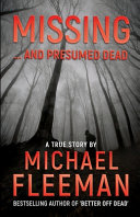 Missing     And Presumed Dead Book