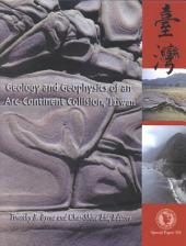 Geology and Geophysics of an Arc-continent Collision, Taiwan: Issue 358