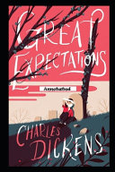 Great Expectations By Charles Dickens Fully Annotated Edition