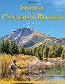 Fishing the Canadian Rockies (2nd Edition)