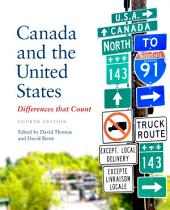 Canada and the United States: Differences that Count, Fourth Edition, Edition 4