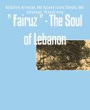 Fairuz     The Soul of Lebanon
