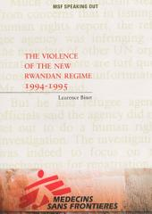 The violence of the new Rwandan regime 1994-1995