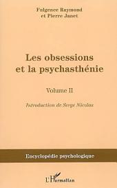 Les obsessions et la psychasthénie: Volume2