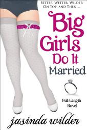Big Girls Do It Married
