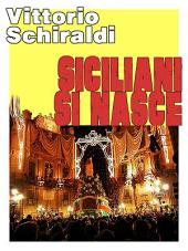 Siciliani si nasce